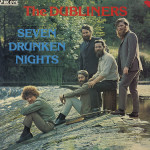 Dubliners-Seven-Drunken-night-45giri