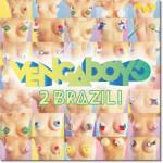 vengaboys 2 brazil disco