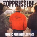 music hooligans oppressed