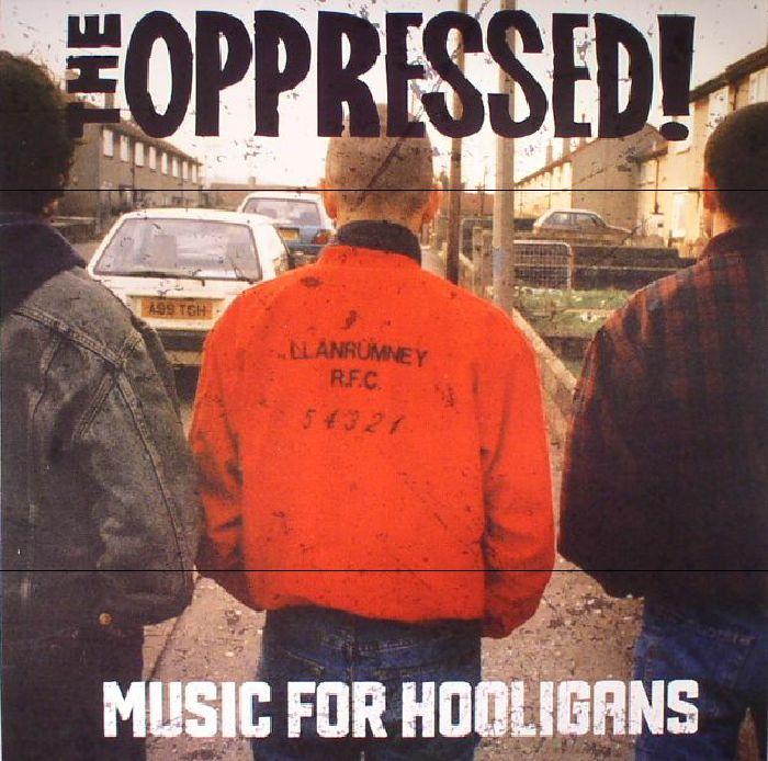 music hooligans oppressed